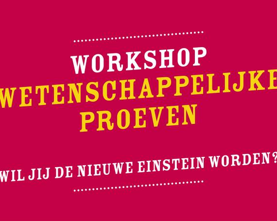 Workshop Wetenschappelijke proeven