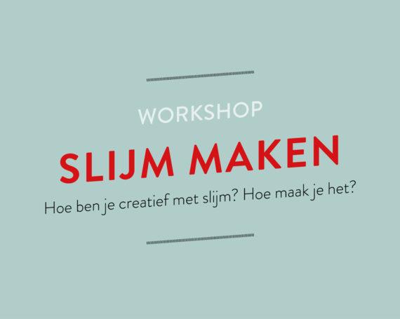 Workshop Slijm maken